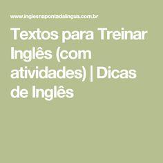 Textos para Treinar Inglês (com atividades) | Dicas de Inglês