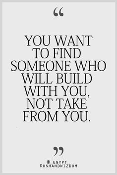 I love this because everytime I think that I have found that person to build with I end up getting Taken from:( Looking for a giver not a taker - Will a chance meeting bring new love to you/ Go here - http://www.textapsychicquestion.co.uk/lflv3b