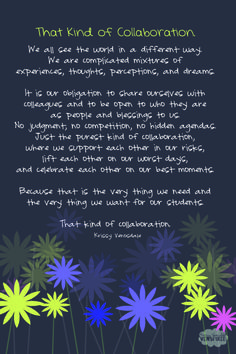 From Krissy Venosdale...a wise and gentle reminder of the collaborators we all need to be
