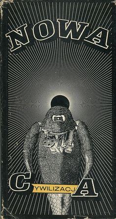 """""""Nowa cywilizacja"""", Warszawa 1973, cover by Daniel Mróz."""