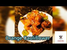 "Orange Cauliflower ""no Chicken"" - YouTube Tandoori Chicken, Cauliflower, Vegetarian, Meat, Orange, Ethnic Recipes, Kitchen, Youtube, Food"