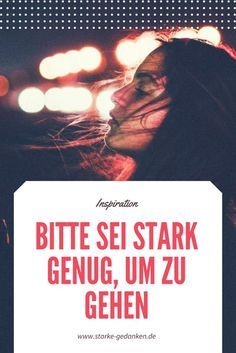 Please be strong enough to leave - Birthday quotes Sei Stark, Stark Sein, Long Distance Relationship Quotes, Relationship Problems, Love Quotes For Boyfriend, Love Quotes For Him, Gratitude Quotes Thankful, Love Is Comic, Romantic Love Quotes