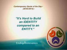 Contemporary Quote of the Day - (30/03/2014):- by Enship/Innovation via slideshare