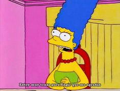 The Simpsons - Marge Simpsons Frases, Simpsons Funny, Simpsons Quotes, The Simpsons, Tv Quotes, Movie Quotes, Funny Quotes, Yearbook Quotes, Funny Memes