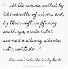 {Herman Melville}...beautiful imagery and alliteration (THE BOOK OF AWAKENING by Mark Nepo, page December 15)