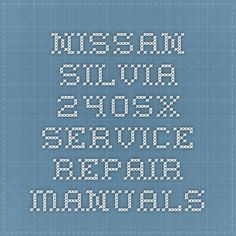 64 best nissan service repair manual pdf images on pinterest