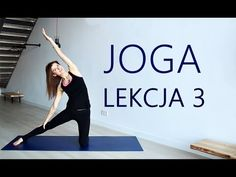 (5) Joga Dla Początkujących w Domu - Lekcja 3 - YouTube Healthy Style, Just Do It, Pilates, Stress, Health Fitness, Exercise, Yoga, Workout, Humor