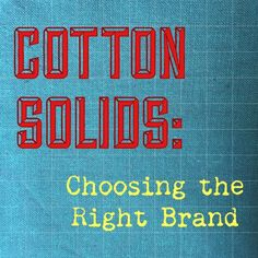 There's no getting around it: if you quilt, you definitely need a good collection of cotton solids. If you sew bags or clothes or home decor projects, you probably do too. But as far as solids go, there are so many choices. Some quilters and sewists swear by a specific manufacturer, while others only pick …Read more...