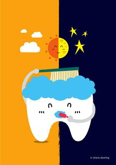 Day and Night. If you forget to brush twice, you'll pay the price! Here's a friendly reminder that your teeth need brushing in the morning and at night!