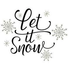 Silhouette Design Store: Let It Snow - New Ideas Christmas Vinyl, Noel Christmas, Christmas Quotes, Christmas Crafts, Christmas Decorations, Christmas Ornaments, Christmas Stencils, Silhouette Design, Illustration Noel