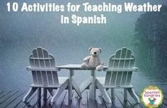 Activities for teaching weather / el tiempo in Spanish