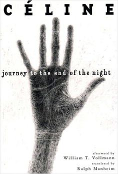 Google Image Result for http://theblacktag.com/wp-content/uploads/2011/05/Journey_to_the_End_of_the_Night1.jpg
