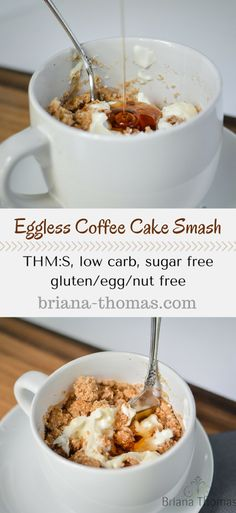 Eggless Coffee Cake Smash...THM:S, low carb, sugar free, gluten/egg/nut free