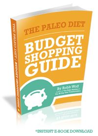 @Robb Wolf's The Paleo Diet Budget Shopping Guide - Save money, stay on budget, save time, and plan healthy meals // For those who say being Paleo costs too much, think again.