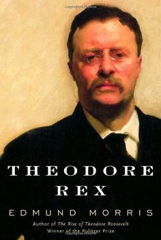 Theodore Rex by Edmund Morris -     Theodore Rex is a biography of Teddy Roosevelt that covers his eight years as President. From this book we learn what a man can do if they have unwavering determination. During his eight years as President of the United States, Roosevelt created the national parks system, saw the completion of the Panama Canal, and went after unethical trusts and monopolies. TR created the modern presidency. If only we had more leaders like him.
