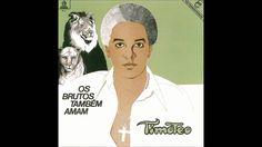 agnaldo timoteo - os brutos tambem amam 1972