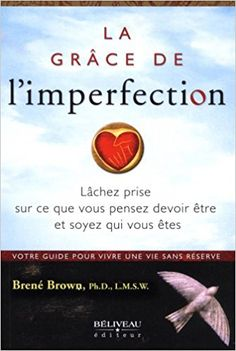 The Gifts of Imperfection: Let Go of Who You Think You're Supposed to Be and Embrace Who You Are Brene Brown Brene Brown, Good Books, Books To Read, My Books, Reading Books, Free Books, The Gift Of Imperfection, Rising Strong, Book Lovers