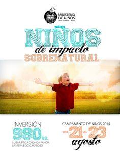 Campamento Niños de Impacto Sobrenatural 2014. Del 21 al 23 de Agosto.