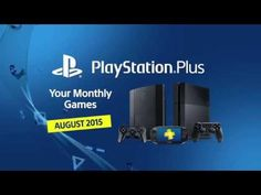 PlayStation Plus   Your monthly games for August 2015