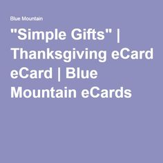 """""""Simple Gifts"""" 