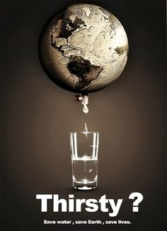 World Water Day poster. I like the strapline on this poster, 'Thirsty? Salve A Terra, Save Water Save Life, Global Warming Poster, Water Poster, Poster On Save Water, Save Our Earth, Water Pollution, Plastic Pollution, World Water Day