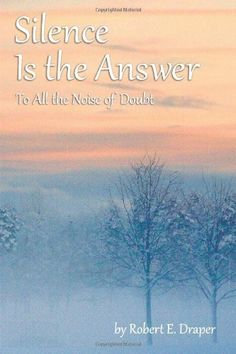 Silence Is the Answer: To All the Noise of Doubt Philosophy Books, Inspirational Books, Christian Inspiration, Self Help, Nonfiction, Kindle, Amazon, Authors, Ebooks