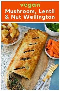 Mushroom Lentil Nut Wellington A luxury puff pastry pie which is the prefect vegetarian or vegan main course serve it with roasties veg and gravy for Sunday dinner Thank. Vegetarian Christmas Recipes, Quick Vegetarian Meals, Vegan Dinner Recipes, Veggie Recipes, Christmas Recipes Dinner Main Courses, Healthy Recipes, Cooking Recipes, Veggie Christmas, Recipes