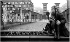 """The worst pain. realizing that the person you love is no longer in love with you. """"Like We Never Loved At All"""" - Faith Hill & Tim McGraw Music Is My Escape, Music Love, Music Is Life, All Lyrics, Lyrics To Live By, Sing Me To Sleep, Sing To Me, Country Music Lyrics, Country Songs"""