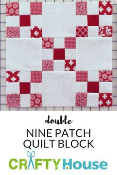 Vintage Quilt Gets A Makeover With Simple Strip Piecing! Double Nine Patch Quilt BlockDouble Nine Patch Quilt Block Charm Square Quilt, Charm Quilt, Quilting Tutorials, Quilting Designs, Diy Quilting, Quilting Ideas, Quilt Block Patterns, Quilt Blocks, Irish Chain Quilt