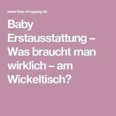 Baby Erstausstattung – Was braucht man wirklich – am Wickeltisch?
