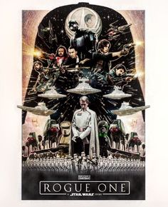 Rogue One Poster Art by Ryan James Mcgrath