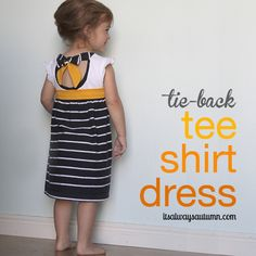 great sewing tutorial! super easy dress upcycled from two t-shirts plus tutorial for adding contrast neckband and tie-back - so cute! from www.itsalwaysautumn.com