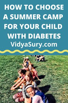 4 Important tips to Choose a Summer Camp for Your Child with Diabetes Practical Parenting, Parenting Hacks, Intensive Training, Love And Logic, Causes Of Diabetes, American Diabetes Association, Camp Counselor, Recreational Activities, How To Gain Confidence
