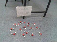 #science humor... Caution WET FLOOR!