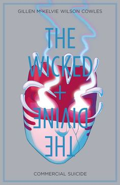 Wicked + the Divine, Vol. 3: Commercial Suicide