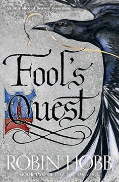 Fool's Quest (The Fitz and The Fool Trilogy #2) by Robin Hobb #fantasy #epicfantasy