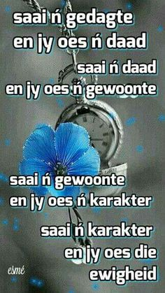 Wat 'n mens saai, dit sal hy ook oes ♡ Gal Dad Quotes, Scripture Quotes, Quotes To Live By, Bible Verses, Qoutes, Christian Messages, Christian Quotes, Afrikaanse Quotes, Motivational Quotes