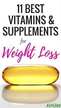 11 Best vitamins and supplements for weight loss - They will help you lose weight fast when added to a good diet program! http://avocadu.com/supplements-vitamins-weight-loss/