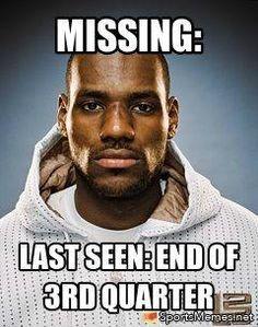 Sports+memes | SportsMemes.net > Basketball Memes > LeBron James Reported Missing
