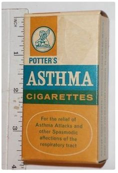 Cigarettes for Asthma...Potter's was the best-known brand. They contained shredded Datura stramonium leave, aka jimsonweed or Devil's snare, a plant in the nightshade family long used to treat asthma. Seems strange, but these may have had a bronchiodilating effect perhaps due to atropine content so they may have temporarily relieved asthma symptoms, although they undoubtedly poisoned the user and damaged the lungs. Another brand was Dr. Batty's Asthma Cigarettes.