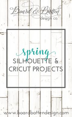 65 Best Spring Silhouette & Cricut Projects images in 2019