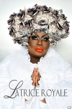 Miss Latrice Royale, a class act.  I adore her.
