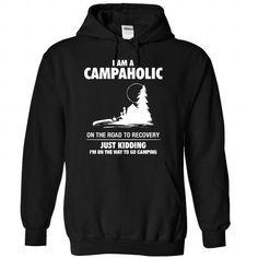 I am a Campaholic - 1015 T-Shirts, Hoodies (39.99$ ==► BUY Now!)