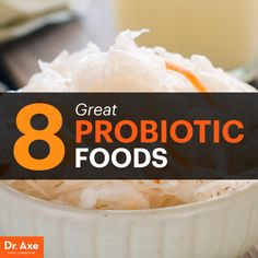 Allergy Remedies 8 Greatest Probiotic Foods You Should Be Eating - Dr. Axe - Are you getting enough probiotic rich foods in your diet? The chances are you're probably not. Probiotic foods are essential for your digestive health. Best Probiotic Foods, Fermented Foods, Allergies Alimentaires, Recovery Food, Allergy Remedies, Food Pack, Whole Food Diet, Dr Axe, Healthy Cooking