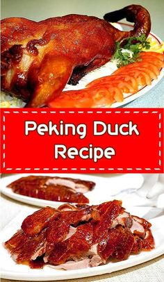 Peking Duck Recipe, or Peking Roast Duck is a famous duck dish from Beijing, China that has been prepared since the imperial era, and is now considered one of China's national foods. Crispy Duck Recipes, Roasted Duck Recipes, Meat Recipes, Chicken Recipes, Cooking Recipes, Healthy Chinese Recipes, Gastronomia, Gourmet, Restaurants