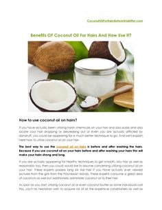 Complete details of how use coconut oil on hairs with benefits.