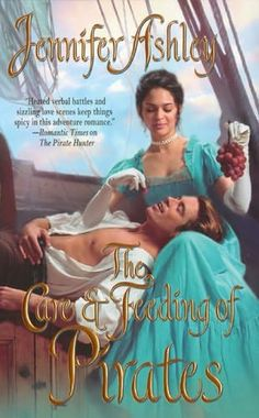 The Care and Feeding of Pirates by Jennifer Ashley +++ (Book 3 of the Regency Pirates Series)