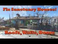 Fix Sanctuary Houses (Add Roofs, Walls & Doors): Fallout 4 Tips & Tricks Ep. Fallout 4 Secrets, Fallout 4 Tips, Fallout Game, Post Apocalyptic Series, Roof Repair, House Repair, Fallout Cosplay, Bioshock Infinite, Fall Out 4