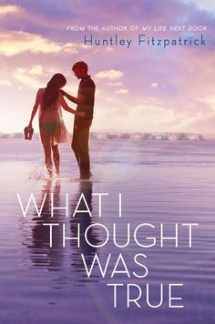 #CoverReveal What I Thought Was True by Huntley Fitzpatrick