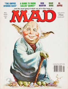 Mad Magazine # 220 January 1981 Alfred E Neuman as Star Wars Yoda Front Cover for sale online Alfred E Neuman, Mad Magazine, Magazine Covers, Mad Tv, Mad World, The Empire Strikes Back, You Mad, Humor Grafico, Comic Book Covers
